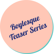 Boylesque Monthly Series