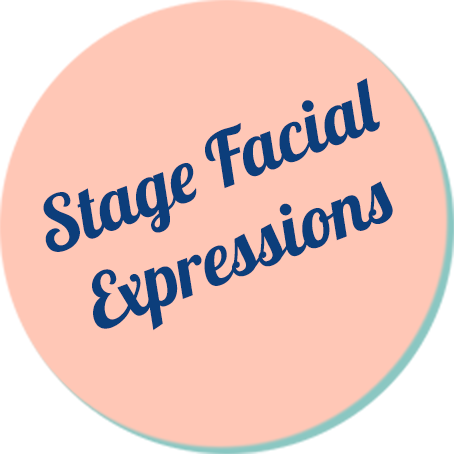Facial Expressions for the Stage