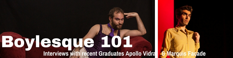 Interview: Recent Boylesque Graduates