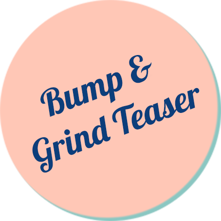 Intro to Bump & Grind Teaser Class