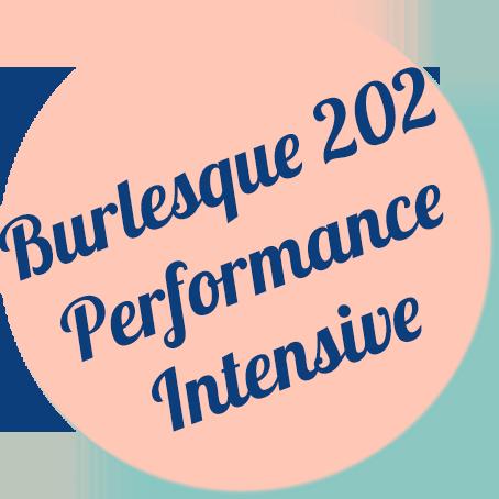 Burlesque 202