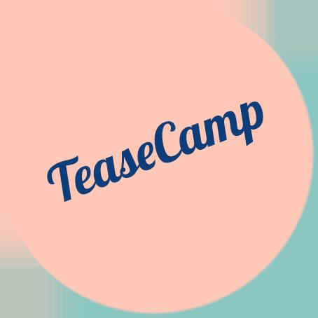 TeaseCamp
