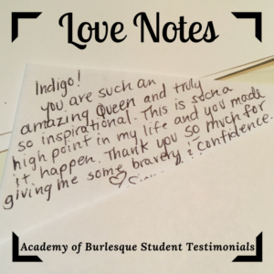 """image of hand-written note by student, text reads: """"You are such an amazing Queen and truly so inspirational. This is such a high point in my life and you made it happen. Thank you so much for giving me some bravery & confidence. <3"""""""