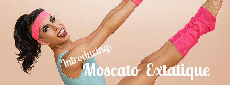 Introducing Moscato Extatique