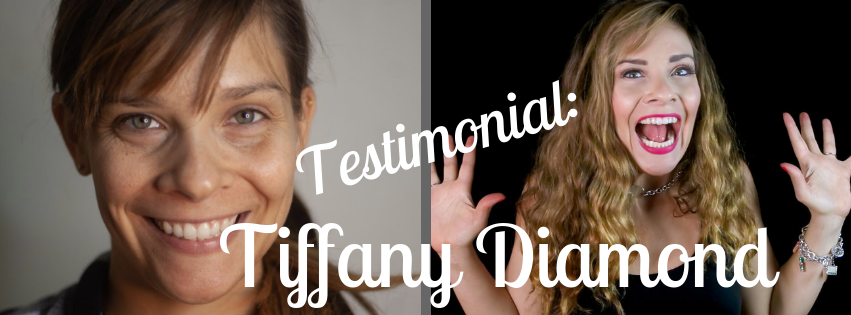 Testimonial: Tiffany Diamond